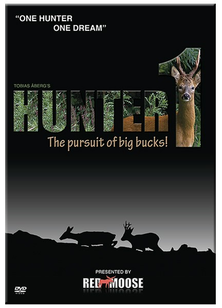 Hunter 1 - The pursuit of big bucks
